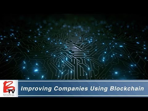 Improving Companies With Blockchain - BLOK Technologies
