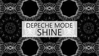 Depeche Mode - Shine (lyric video)