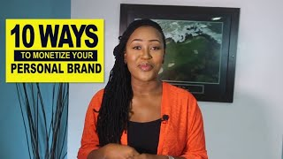 10 ways to monetize your Personal Brand