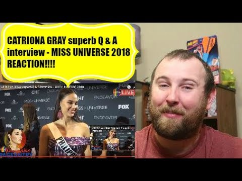 CATRIONA GRAY superb Q & A interview - MISS UNIVERSE 2018 REACTION!!