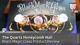 Black Market Glass Quartz Honeycomb Dab Nail Review Las Vegas - Smokers Guide TV Nevada
