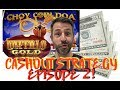 FIVE $20 BILLS ✧ SLOT MACHINE CASHOUT STRATEGY ✧ CHOI COIN DOA ✧ BUFFALO GOLD AND MORE!