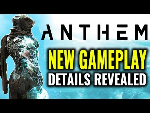 New Anthem Gameplay Details Revealed!