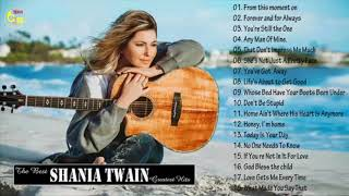 Shania Twain Greatest Hits 2018 - Shania Twain's full album 2018
