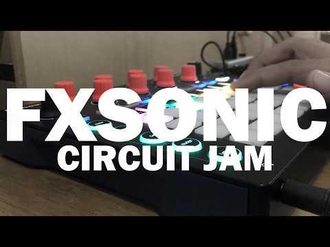 FXSONIC CIRCUIT JAM 06062017