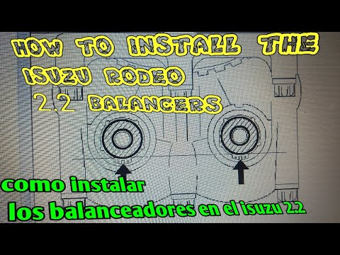 How to install the 2.2 isuzu balancer shafts como poner los balanceadores en el isuzu 2.2