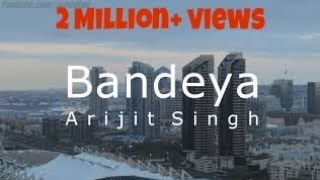 Bandeya Full Song - Lyrical | Dil Juunglee | Ta...
