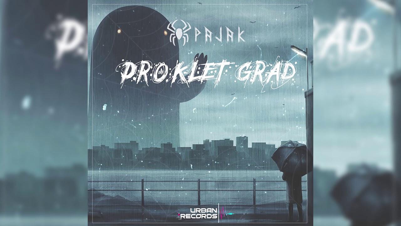 PAJAK - PROKLET GRAD (OFFICIAL AUDIO)