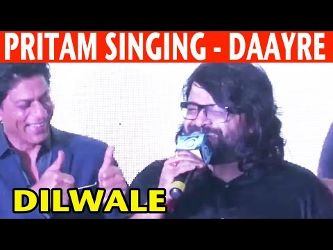 Pritam Singing Daayre Song From Dilwale |  Dilwale Stars Favourite Songs | 2015