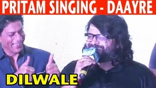 Cover images Pritam Singing Daayre Song from Dilwale |  Dilwale Stars Favourite Songs | 2015