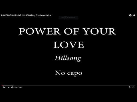 Power Of Your Love Hillsong Easy Chords And Lyrics