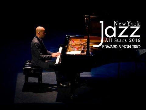 Festival New York Jazz All Stars - Edward Simon Trio