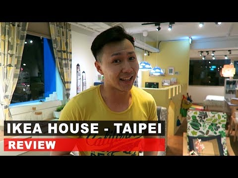 IKEA House Review | Next to Huashan 1914 Creative Park, Taipei, Taiwan