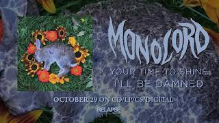 MONOLORD – I'll Be Damned (Official Audio)