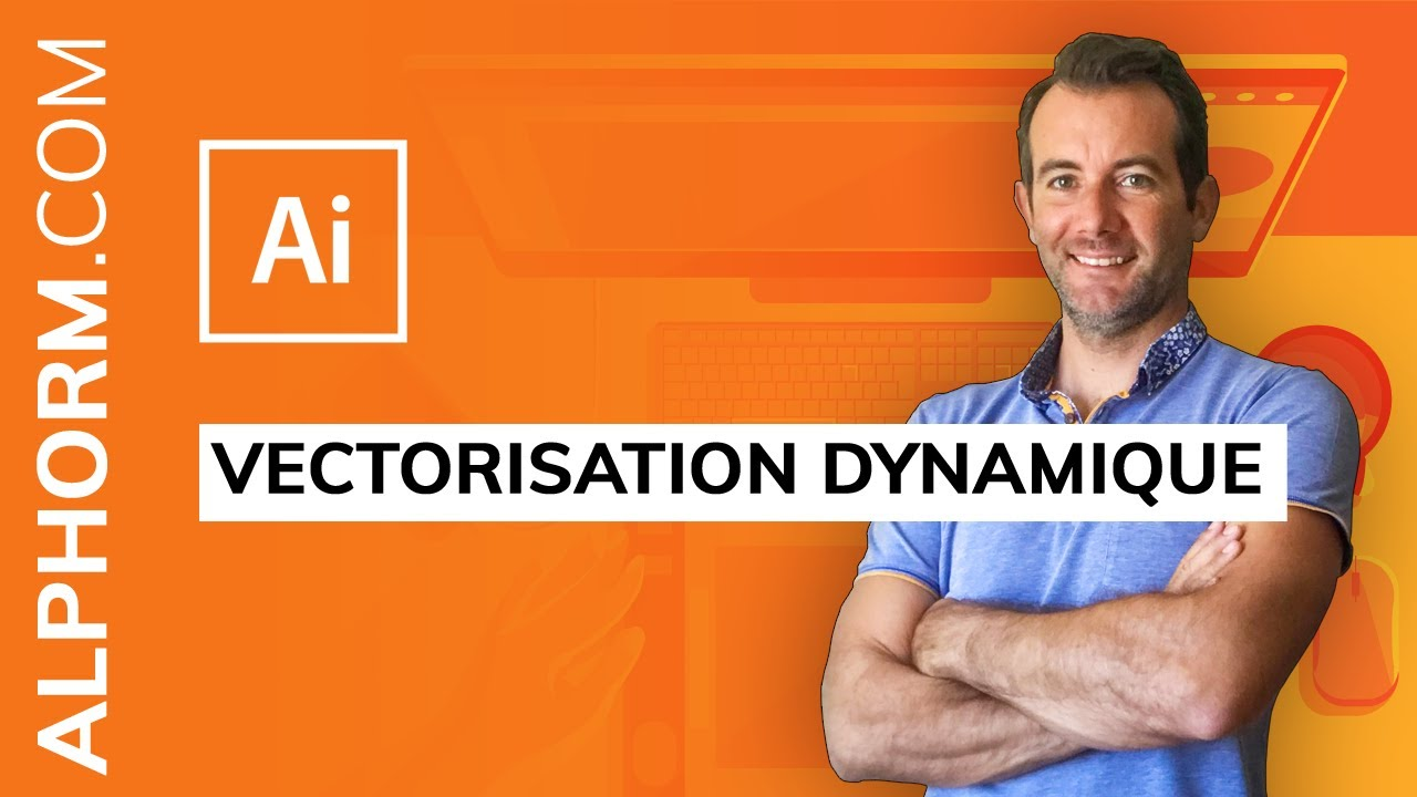 Formation Adobe Illustrator Cc Avancé Vectorisation Dynamique