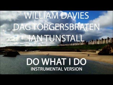 Do What I Do (instrumental Version) - William Davies