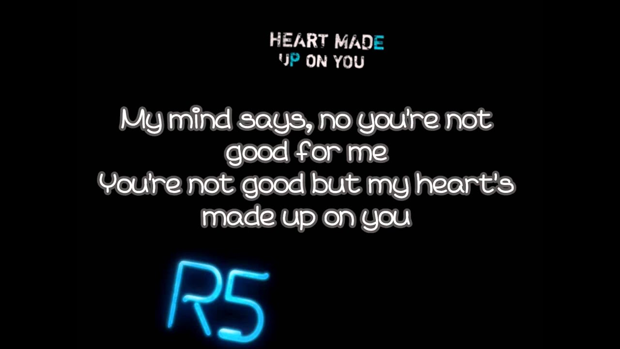 R5-heart made up on you скачать.