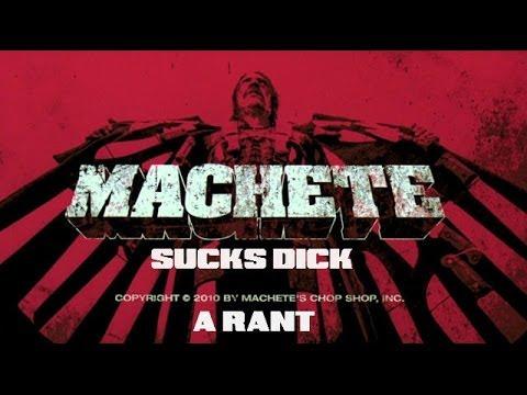 Machete(2010) AN EPIC RANT