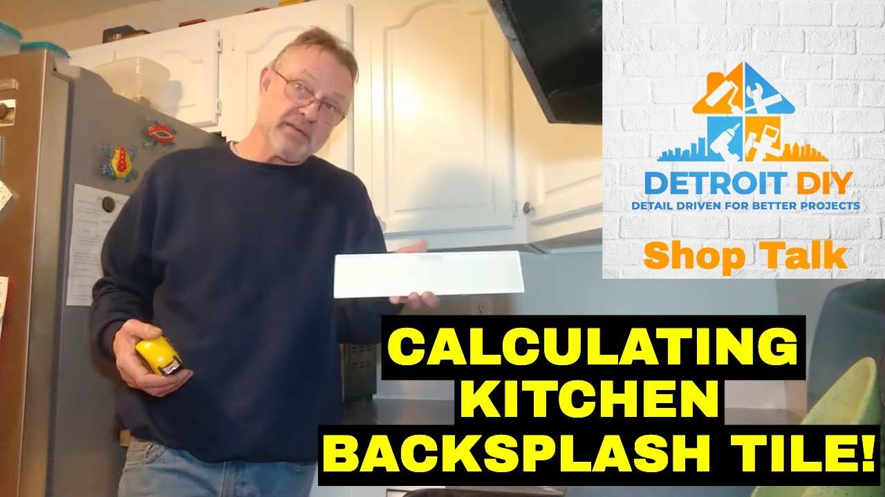 - Calculating Kitchen Backsplash Tile! - YouTube
