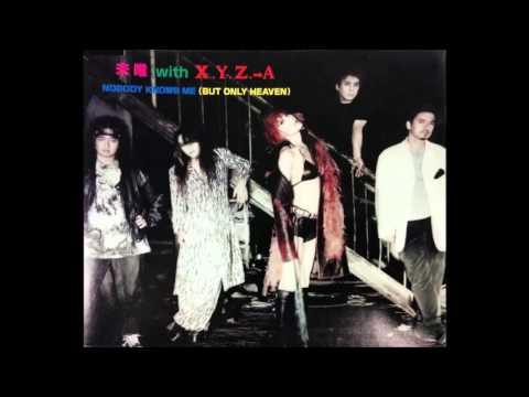 未唯 With X.Y.Z.→A - Nobody Knows Me (But Only Heaven)
