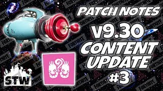 Patch Notes: v9.30 Content Update #3 | Fortnite STW
