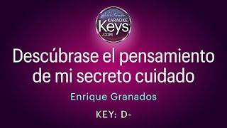 Descúbrase el pensamiento de mi secreto cuidado.  D-  (karaoke piano)  WITH LYRICS