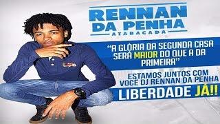 2 HORAS DE PODCAST DO DJ RENNAN DA PENHA