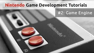 Writing a Game Engine - Nintendo Game Development
