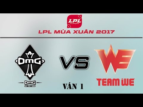 [25.03.2017] OMG vs WE [LPL Xuân 2017][Ván 1]