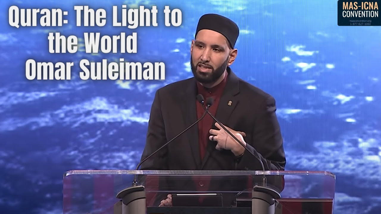 Quran: The Light to the World Omar Suleiman  #MASCON 2018