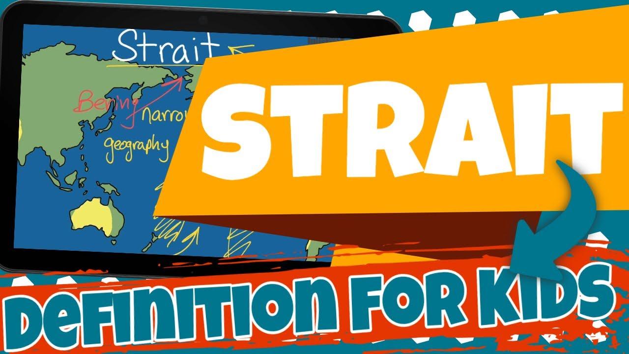 Strait Definition For Kids Youtube