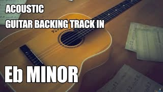 Acoustic Guitar Backing Track In Eb Minor