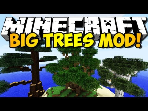 Minecraft Big Trees Mod: GIANT, EPIC LOOKING TREES! (HD)