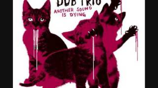 Dub Trio - 08 Respite