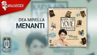 Download Dea Mirella - Menanti (Official Karaoke Video)