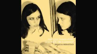 Belle and Sebastian - There