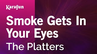 Karaoke Smoke Gets In Your Eyes - The Platters *