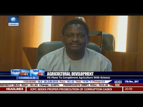 FG To Improve Science Innovations In Agriculture Sector