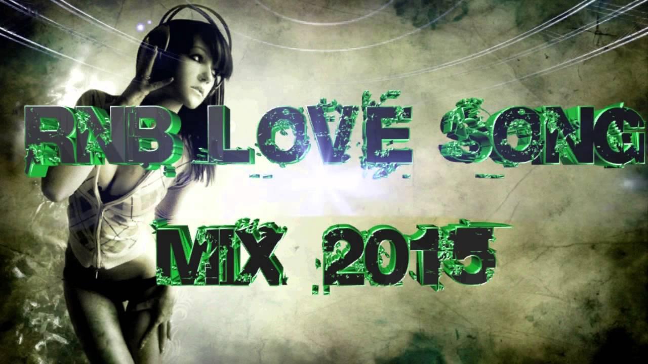 R&b love songs 2015