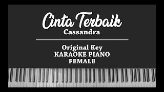 Download Cinta Terbaik (FEMALE KARAOKE PIANO COVER) Cassandra
