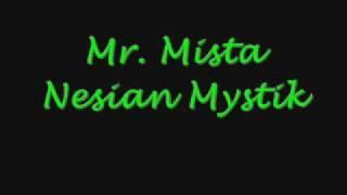 Mr. Mista - Nesian Mystik