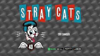 Stray Cats - Cry Danger