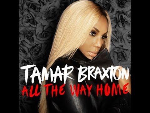 Tamar Braxton I All The Way Home (Instrumental w/ Background Vocals)