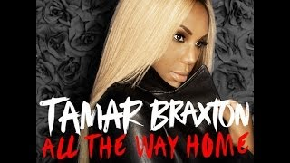 Tamar Braxton I All The Way Home (Instrumental w/ Background Vocals)