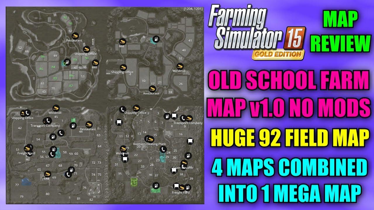 Farming Simulator 15 - Old School Farm Map v1.0 \