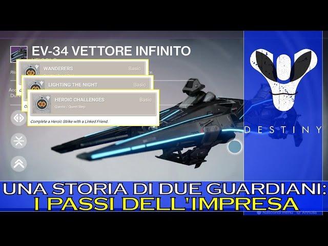 Destiny: IMPRESA Una Storia di Due Guardiani (Cosa si DOVREBBE fare!)