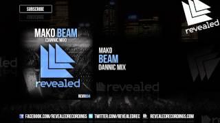 Mako - Beam (Dannic Mix)