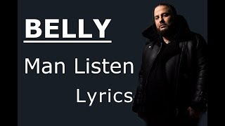 Belly  Man Listen Lyrics  Lyric Video