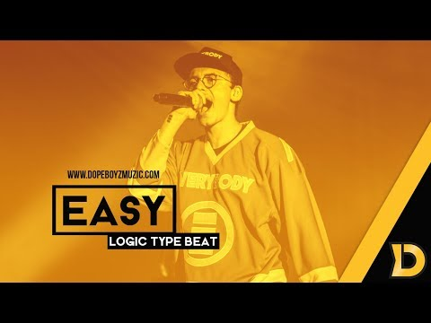 "Logic Type Beat ""EASY"" - High Energy Instrumental 2018 by DopeBoyzMuzic"
