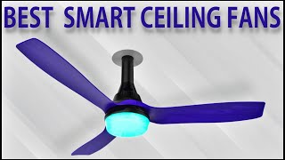 Best Smart Ceiling Fans in India 2020